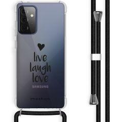 iMoshion Design hoesje met koord Samsung Galaxy A72 - Live Laugh Love